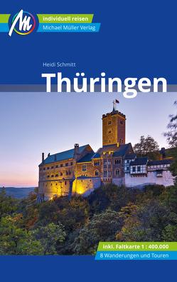 Thüringen Reiseführer Michael Müller Verlag von Schmitt,  Heidi