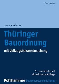 Thüringer Bauordnung von Budde,  Thomas, Meißner,  Jens, Rusch,  Ralf