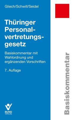 Thüringer Personalvertretungsgesetz von Gliech,  Susanne, Schwill,  Klaus, Seidel,  Lore