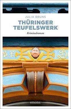 Thüringer Teufelswerk von Bruns,  Julia