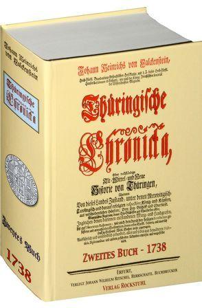 Thüringische Chronicka 1738 – Das Zweyte Buch (2 von 3) [Thüringen Chronik] von Falckenstein,  Johann Heinrich von