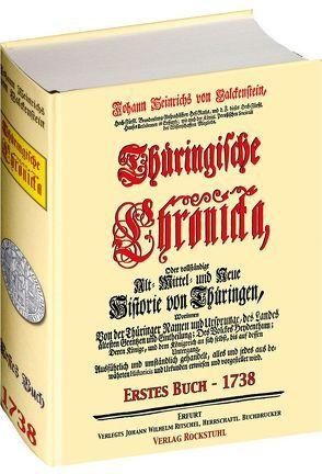 Thüringische Chronicka 1738 – Erstes Buch (1 von 3) [Thüringen Chronik] von Falckenstein,  Johann Heinrich von