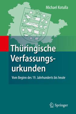 Thüringische Verfassungsurkunden von Kotulla,  Michael