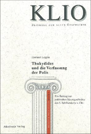 Thukydides und die Verfassung der Polis von Leppin,  Hartmut