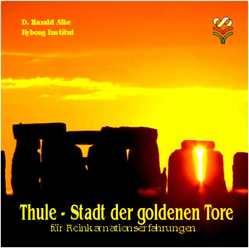 Thule – Stadt der goldenen Tore von Alke,  D. Harald