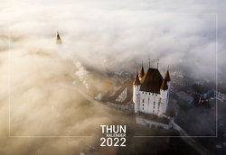 Thun-Kalender 2022 von Jonas,  Baumann-Fuchs, Schweizer,  David