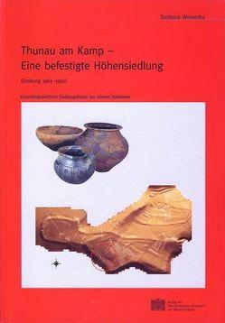 Thunau am Kamp – Eine befestigte Höhensiedlung von Friesinger,  Herwig, Wewerka,  Barbara