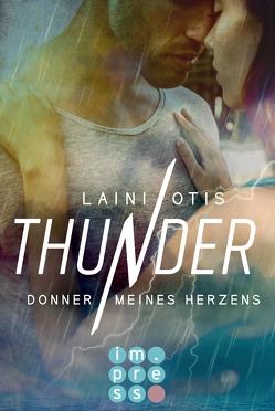 Thunder. Donner meines Herzens von Dylan,  Cat, Otis,  Laini