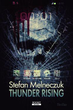 Thunder Rising von Melneczuk,  Stefan