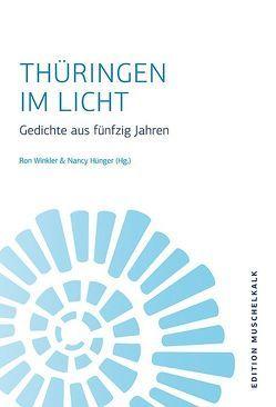 Thüringen im Licht von Hünger,  Nancy, Winkler,  Ron