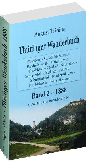 Thüringer Wanderbuch 1888 – Band 2 (von 8) von Rockstuhl, Harald, Trinius, August