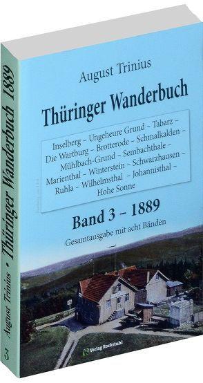 Thüringer Wanderbuch 1889- Band 3 (von 8) von Rocktuhl, Harald, Trinius, August