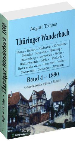 Thüringer Wanderbuch 1890 – Band 4 [von 8] von Rockstuhl,  Harald, Trinius,  August