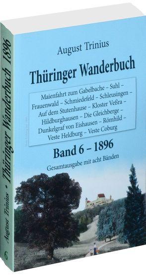 Thüringer Wanderbuch 1894 – Band 6 [von 8] von Rockstuhl,  Harald, Trinius,  August