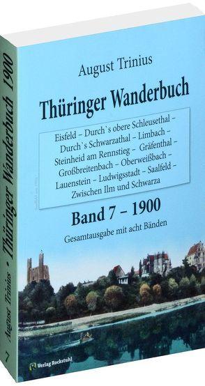 Thüringer Wanderbuch 1900 – Band 7 [von 8] von Rockstuhl,  Harald, Trinius,  August