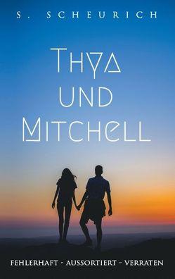Thya und Mitchell von Scheurich,  Stefanie