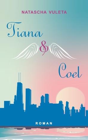 Tiana und Coel von Vuleta,  Natascha