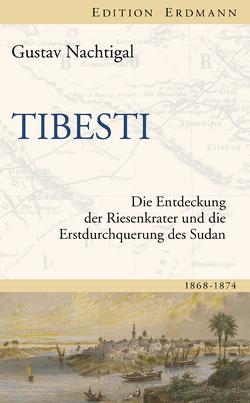Tibesti von Nachtigal,  Gustav