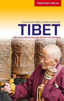 Reiseführer Tibet von Hessberg,  Andreas von, Schulze,  Waltraud