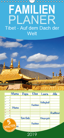 Tibet – Auf dem Dach der Welt – Familienplaner hoch (Wandkalender 2019 , 21 cm x 45 cm, hoch) von Thauwald,  Pia