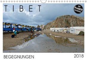 Tibet – Begegnungen (Wandkalender 2018 DIN A4 quer) von Rechberger,  Gabriele