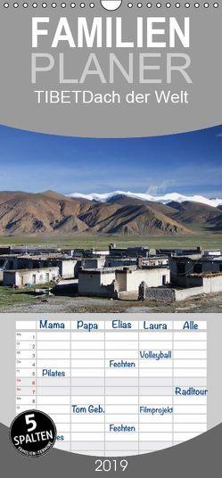 Tibet – Dach der Welt – Familienplaner hoch (Wandkalender 2019 , 21 cm x 45 cm, hoch) von Engels,  Rainer