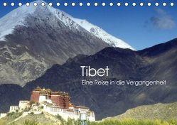 Tibet – Eine Reise in die Vergangenheit (Tischkalender 2019 DIN A5 quer) von Images,  Ralphh/Timeline