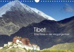 Tibet – Eine Reise in die Vergangenheit (Wandkalender 2019 DIN A4 quer) von Images,  Ralphh/Timeline