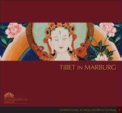 Tibet in Marburg von Herrmann-Pfandt,  Adelheid