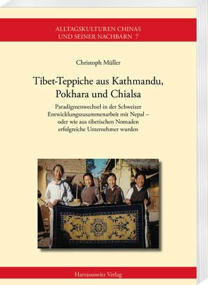 Tibet-Teppiche aus Kathmandu, Pokhara und Chialsa von Müller,  Christoph