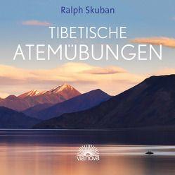 Tibetische Atemübungen von Skuban,  Ralph