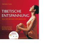 Tibetische Entspannung mit CD von Tarthang,  Tulku