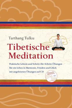 Tibetische Meditation mit CD von Tarthang,  Tulku