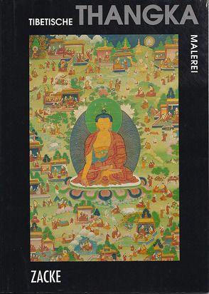 Tibetische Thangka Malerei von Zacke,  Irene, Zacken,  Wolfmar