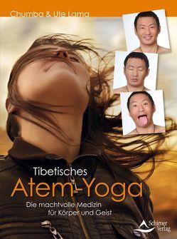 Tibetisches Atem-Yoga von Lama,  Chumba/Lama,  Ute