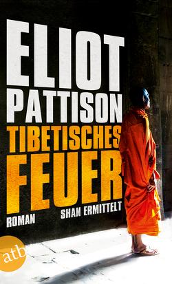 Tibetisches Feuer von Haufschild,  Thomas, Pattison,  Eliot