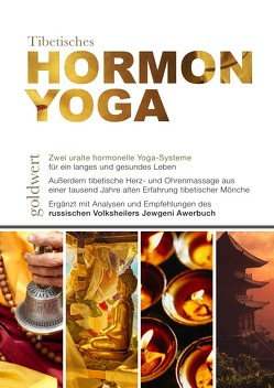 Tibetisches Hormon-Yoga von Awerbuch,  Jewgeni