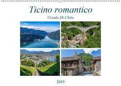 Ticino romanticoCH-Version (Wandkalender 2019 DIN A2 quer) von Di Chito,  Ursula