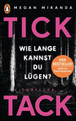 TICK TACK – Wie lange kannst Du lügen? von Claußen,  Cathrin, Miranda,  Megan, Willems,  Elvira