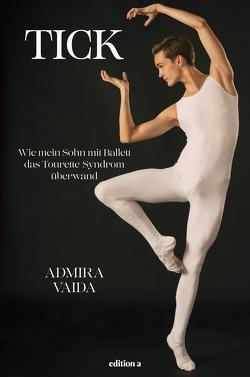 Tick von Vaida,  Admira