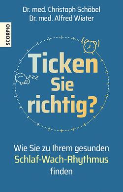 Ticken Sie richtig? von Schöbel,  Christoph, Wiater,  Alfred