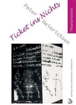 Ticket ins Nichts von Heinrichsen,  Peter, Kazenwadel,  Andre