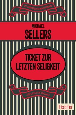 Ticket zur letzten Seligkeit von Denzl,  Sylvia, Sellers,  Michael