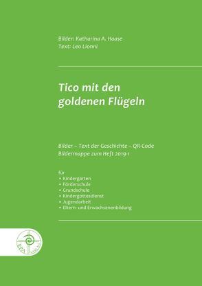 Tico mit den goldenen Flügeln von Haase,  Katharina, Lionni,  Leo