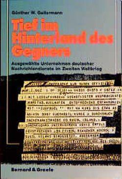 Tief im Hinterland des Gegners von Gellermann,  Günther W