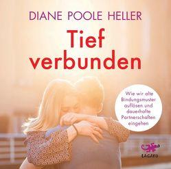 Tief verbunden von Poole Heller,  Diane, Stein,  Gabriel