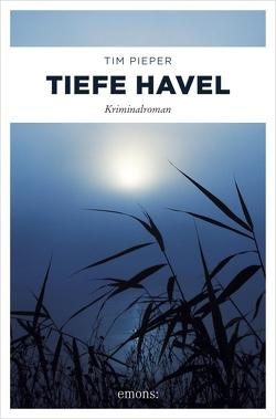 Tiefe Havel von Pieper,  Tim