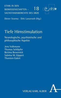 Tiefe Hirnstimulation von Bewernick,  Bettina, Galert,  Thorsten, Gippert,  Sabrina M., Schläpfer,  Thomas, Volkmann,  Jens