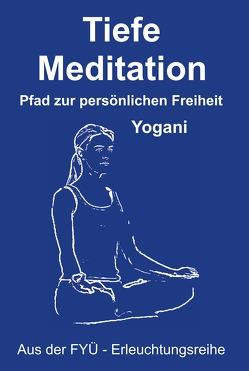 Tiefe Meditation von Dhrishtadyumna, Yogani