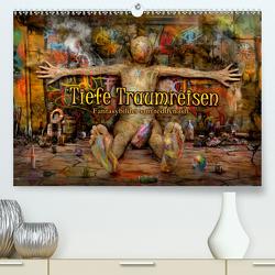 Tiefe Traumreisen (Premium, hochwertiger DIN A2 Wandkalender 2020, Kunstdruck in Hochglanz) von teddynash